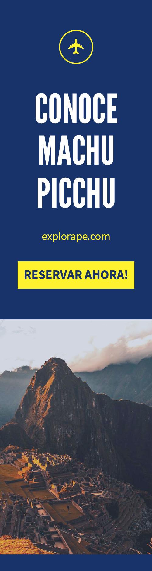 Conoce Machu Picchu